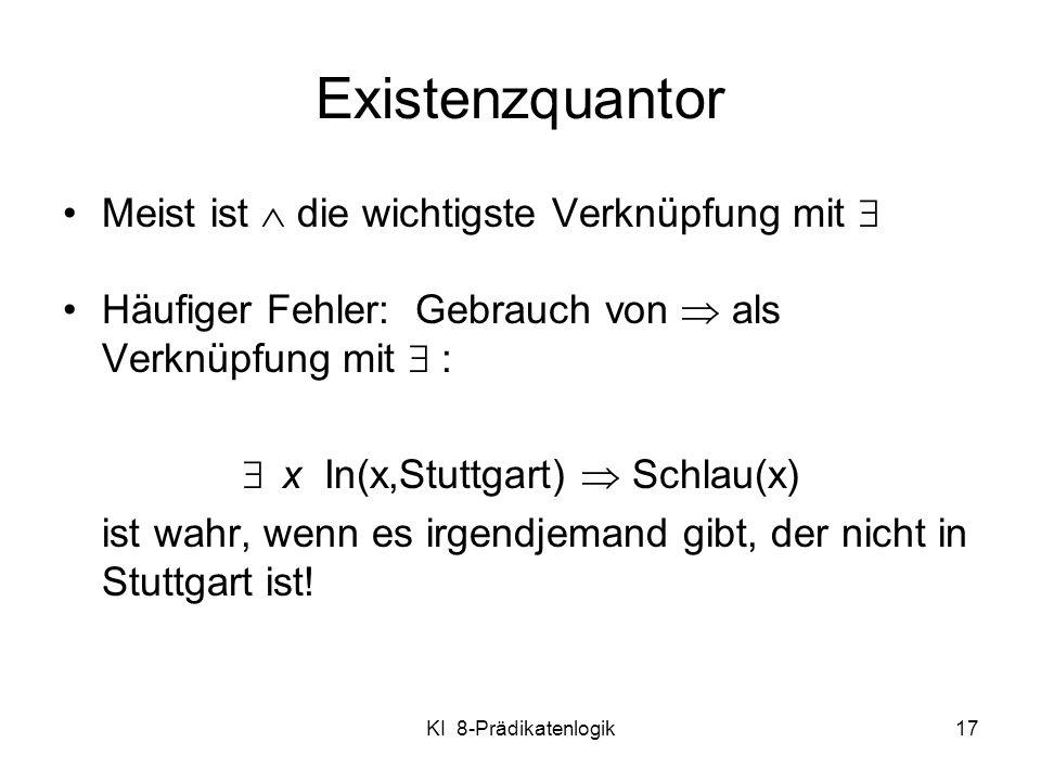x In(x,Stuttgart)  Schlau(x)