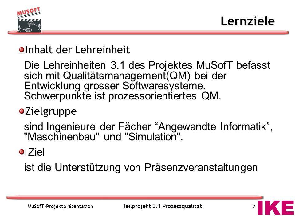 Teilprojekt 3.1 Prozessqualität