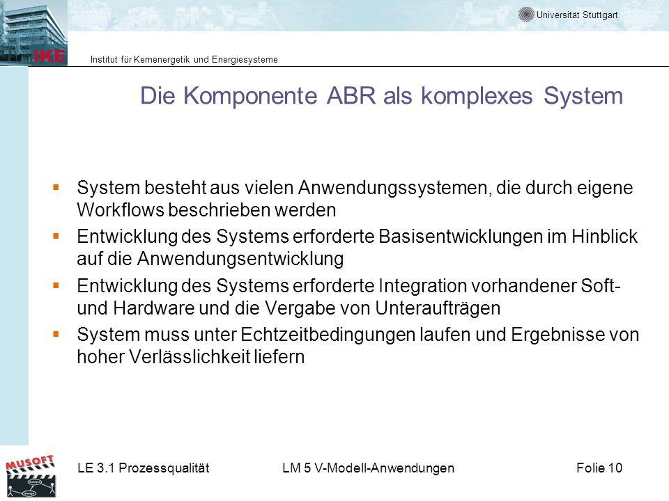 Die Komponente ABR als komplexes System
