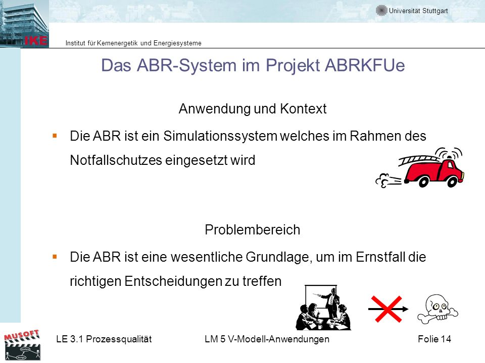 Das ABR-System im Projekt ABRKFUe