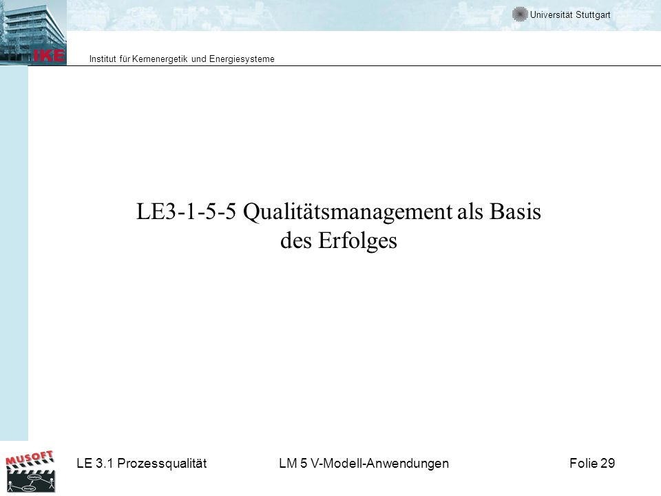 LE3-1-5-5 Qualitätsmanagement als Basis des Erfolges
