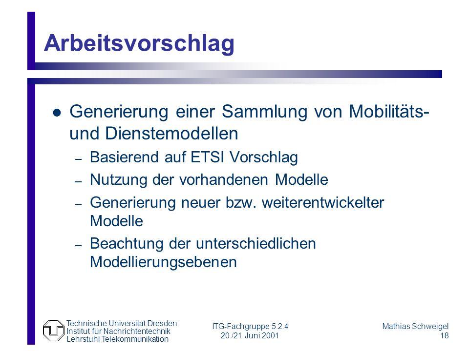 Arbeitsvorschlag Generierung einer Sammlung von Mobilitäts- und Dienstemodellen. Basierend auf ETSI Vorschlag.