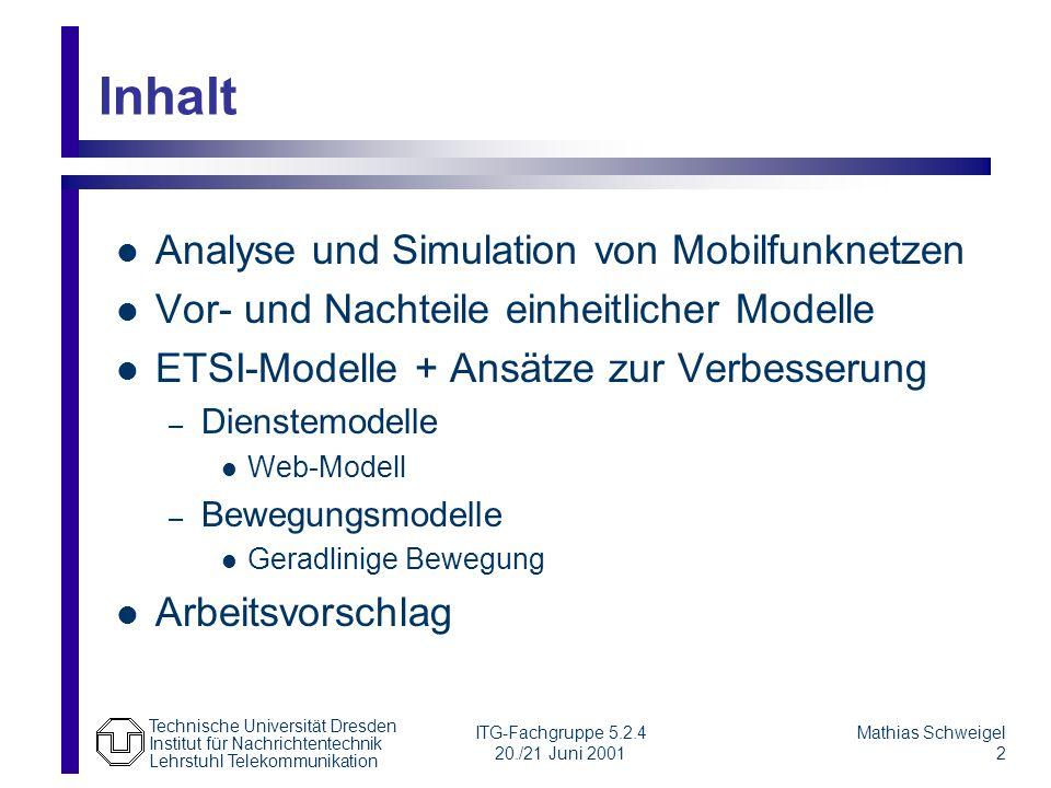 Inhalt Analyse und Simulation von Mobilfunknetzen