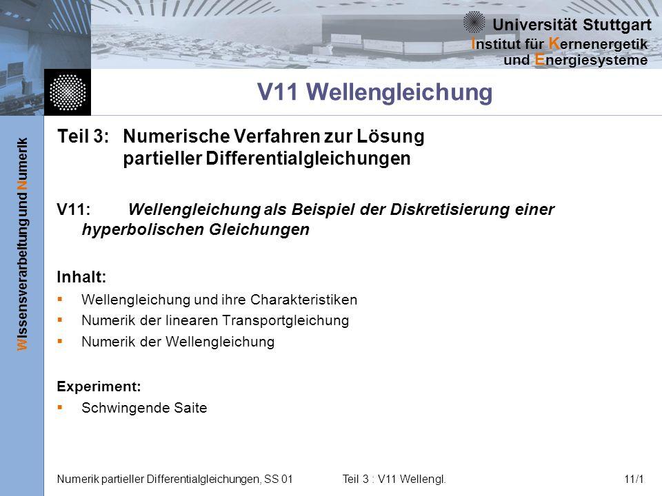 V11 Wellengleichung Teil 3: Numerische Verfahren zur Lösung partieller Differentialgleichungen.