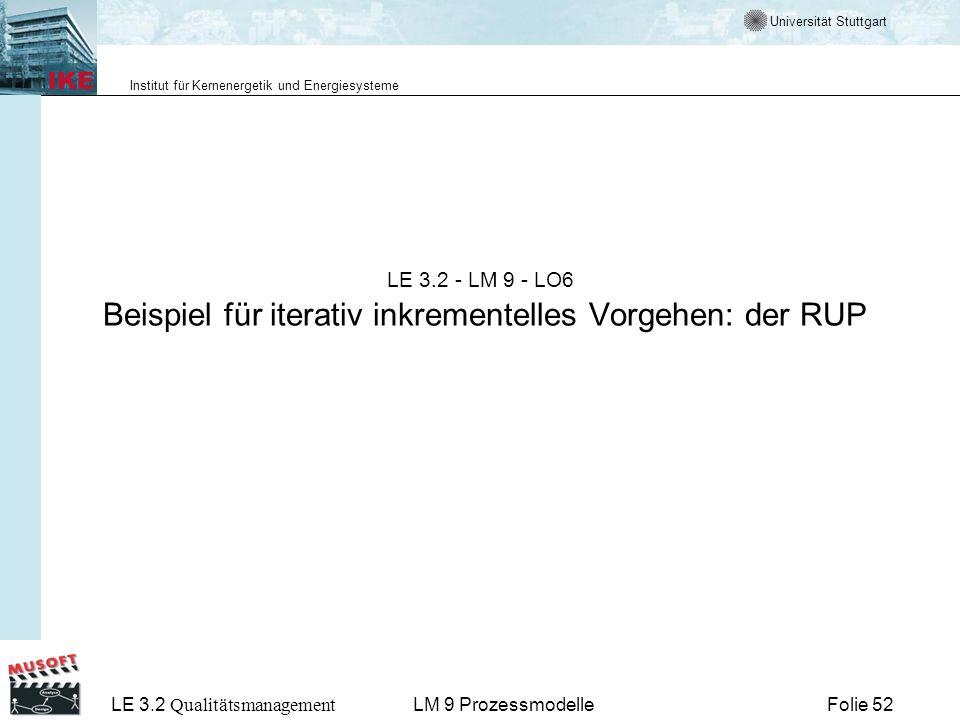 LE 3.2 - LM 9 - LO6 Beispiel für iterativ inkrementelles Vorgehen: der RUP