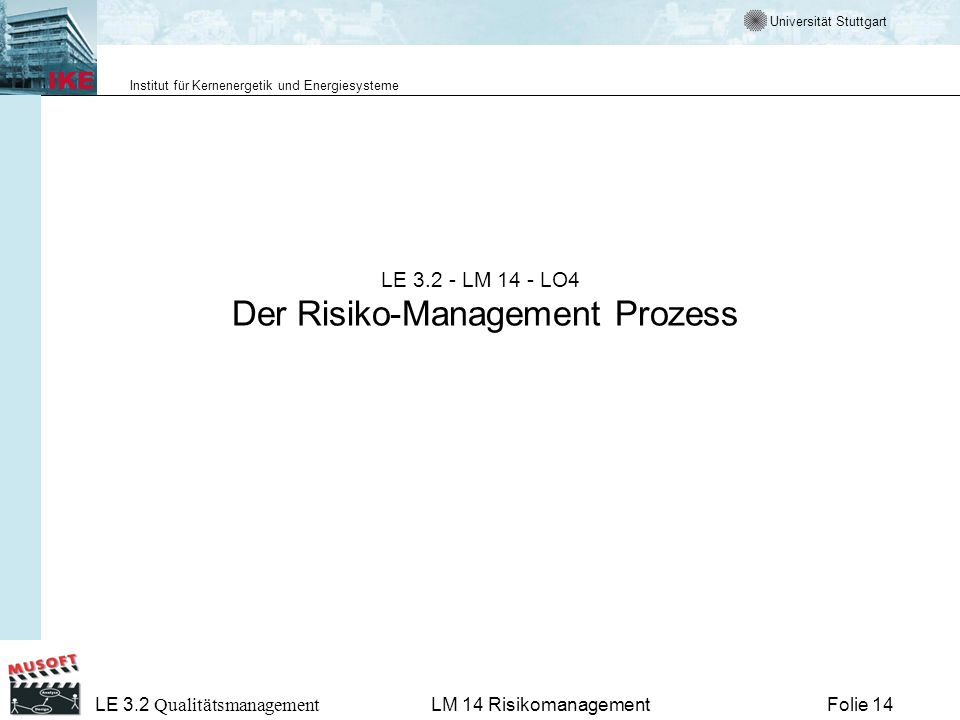 LE 3.2 - LM 14 - LO4 Der Risiko-Management Prozess