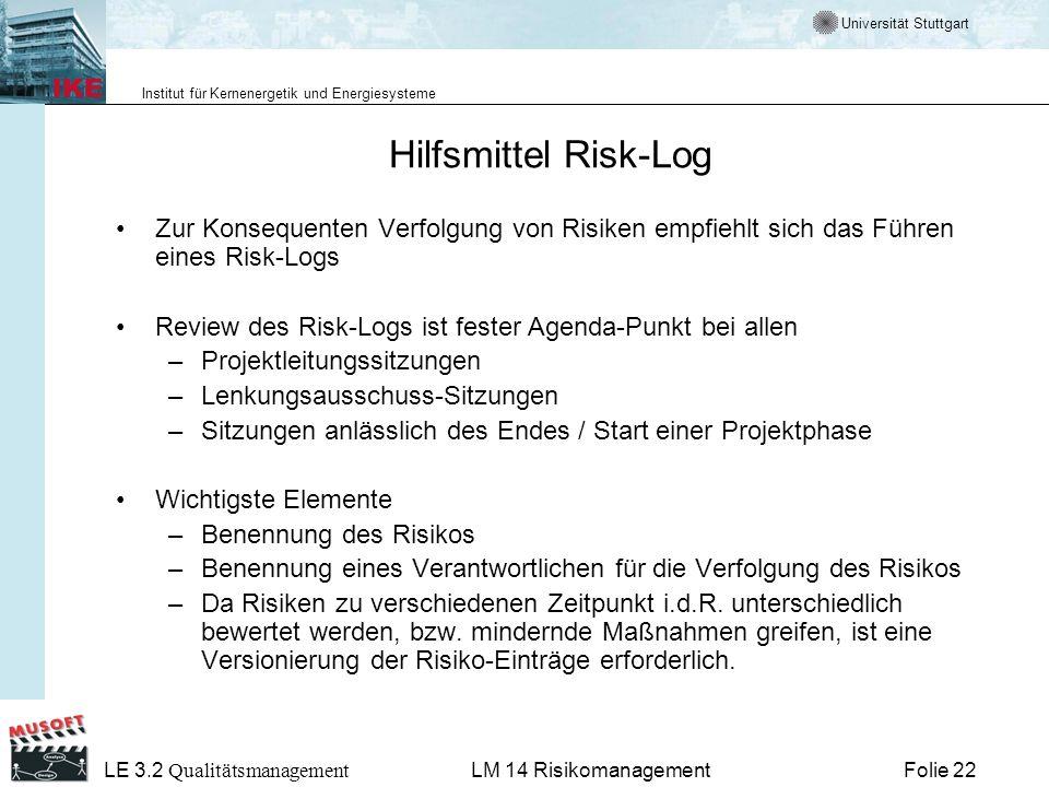 Hilfsmittel Risk-Log Zur Konsequenten Verfolgung von Risiken empfiehlt sich das Führen eines Risk-Logs.