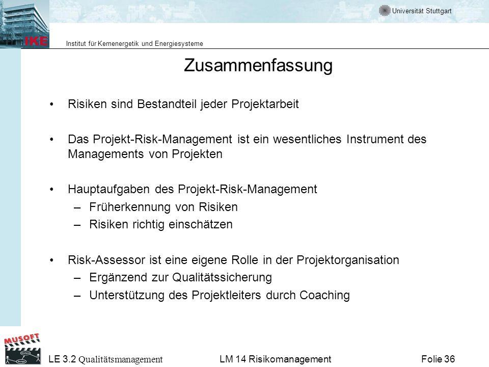 Zusammenfassung Risiken sind Bestandteil jeder Projektarbeit