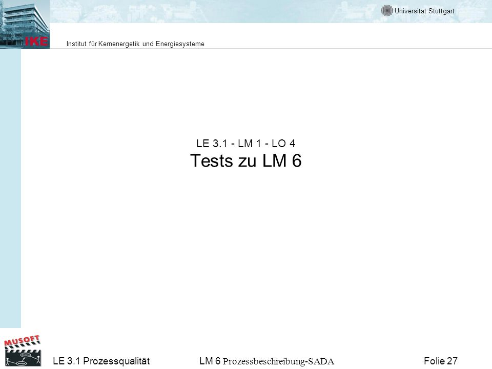 LE 3.1 - LM 1 - LO 4 Tests zu LM 6