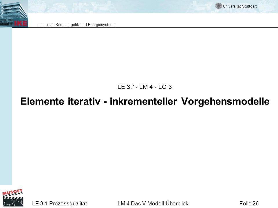 LE 3.1- LM 4 - LO 3 Elemente iterativ - inkrementeller Vorgehensmodelle