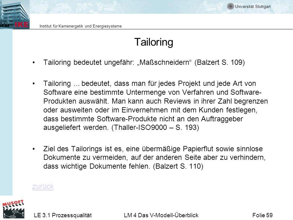 "Tailoring Tailoring bedeutet ungefähr: ""Maßschneidern (Balzert S. 109)"
