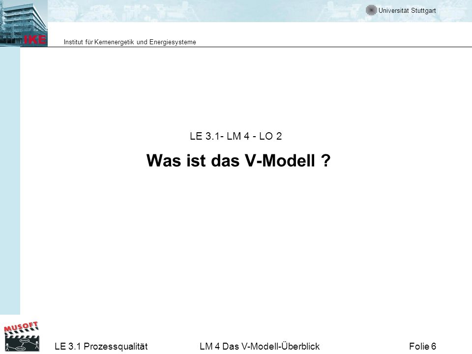 LE 3.1- LM 4 - LO 2 Was ist das V-Modell