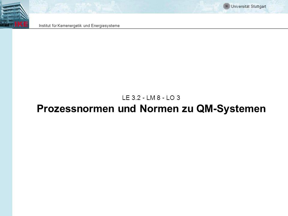 LE 3.2 - LM 8 - LO 3 Prozessnormen und Normen zu QM-Systemen