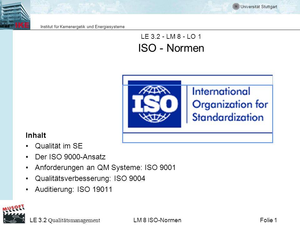 Anforderungen an QM Systeme: ISO 9001 Qualitätsverbesserung: ISO 9004