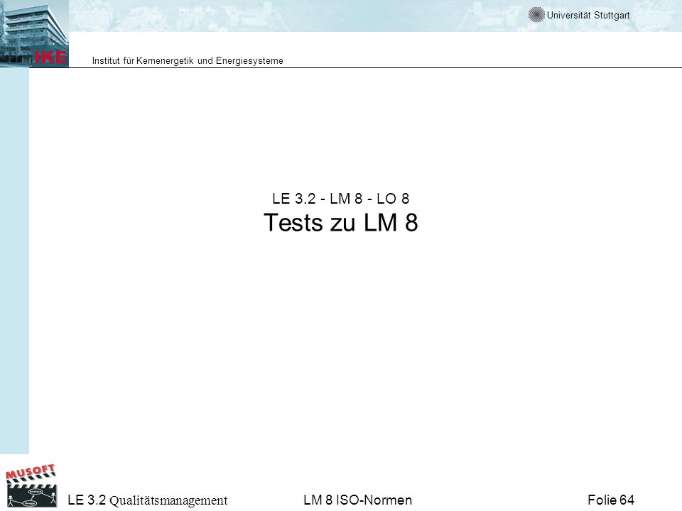 LE LM 8 - LO 8 Tests zu LM 8 LE 3.2 Qualitätsmanagement