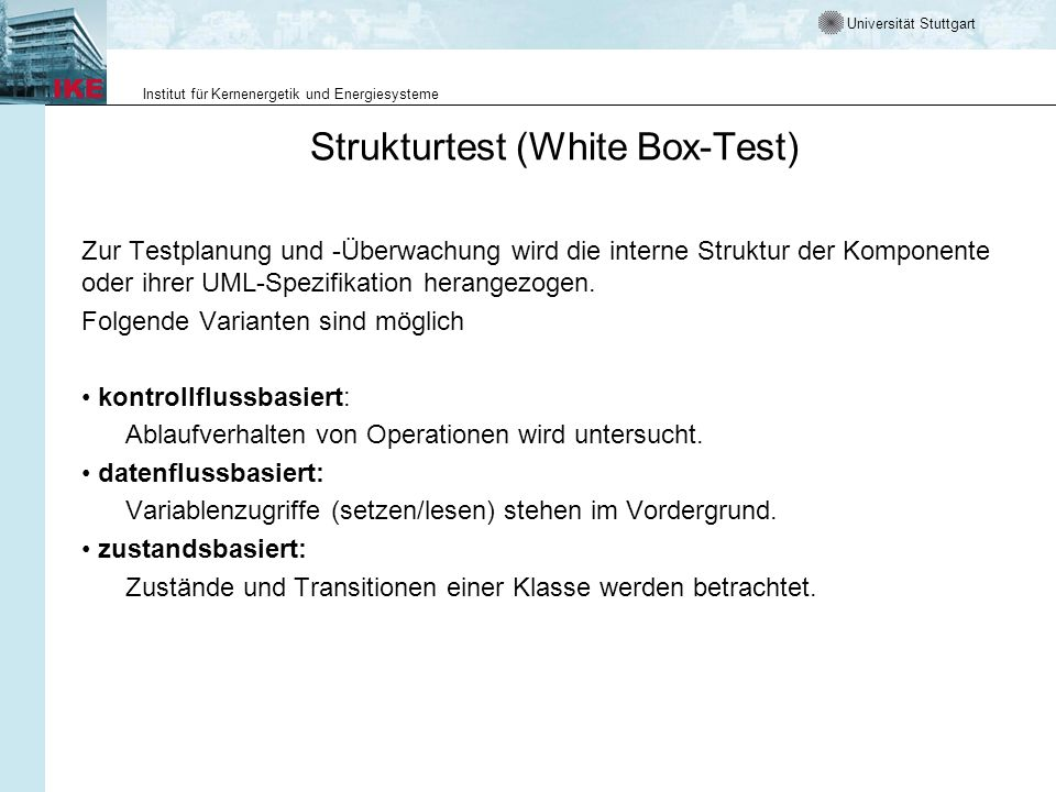 Strukturtest (White Box-Test)