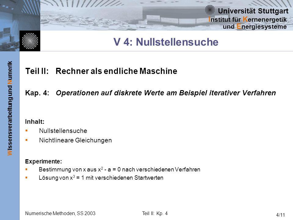 V 4: Nullstellensuche Teil II: Rechner als endliche Maschine