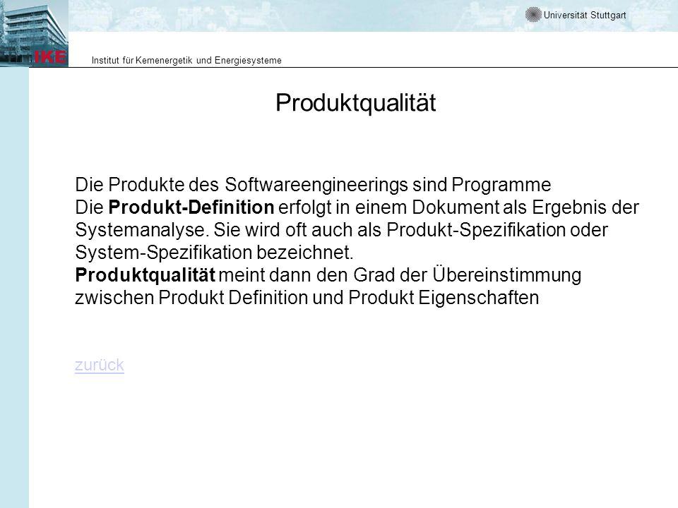 Produktqualität Die Produkte des Softwareengineerings sind Programme