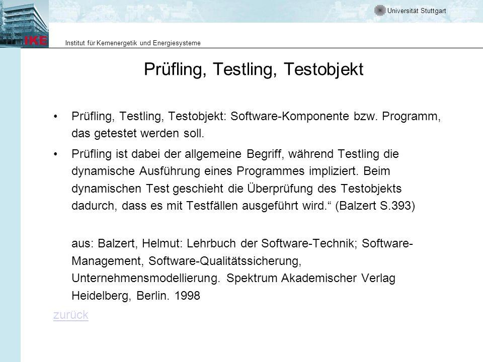 Prüfling, Testling, Testobjekt