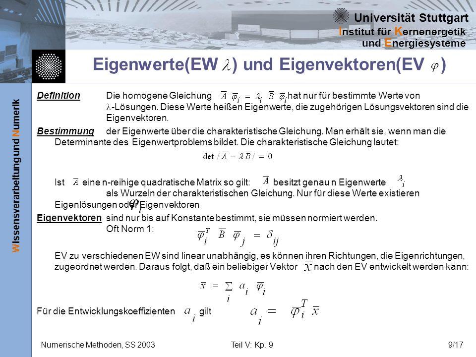 Eigenwerte(EW ) und Eigenvektoren(EV )