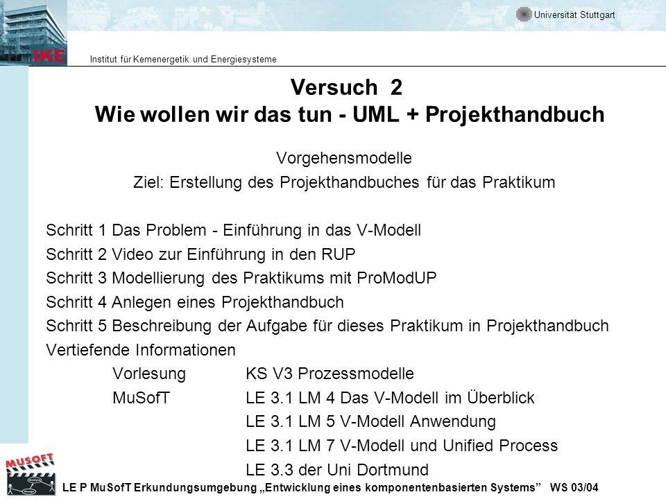Versuch 2 Wie wollen wir das tun - UML + Projekthandbuch