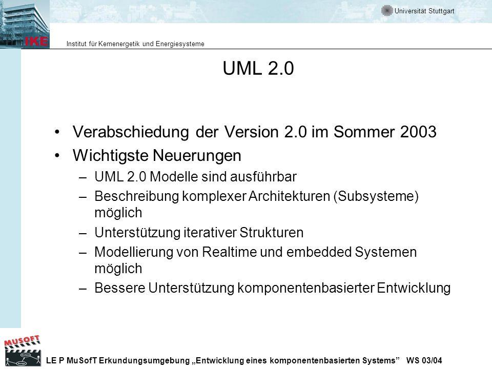UML 2.0 Verabschiedung der Version 2.0 im Sommer 2003