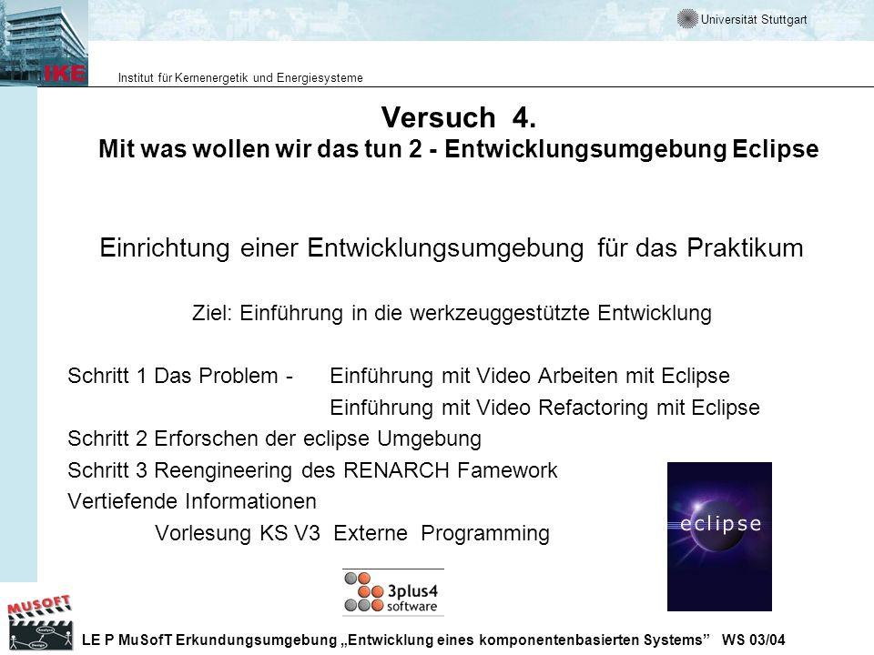 Versuch 4. Mit was wollen wir das tun 2 - Entwicklungsumgebung Eclipse