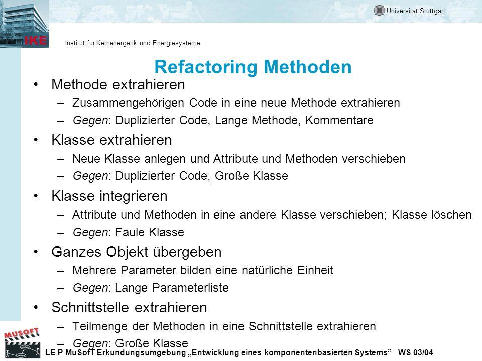 Refactoring Methoden Methode extrahieren Klasse extrahieren