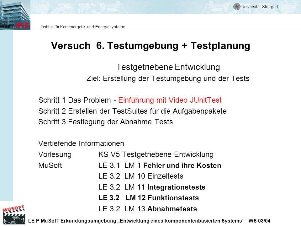 Versuch 6. Testumgebung + Testplanung