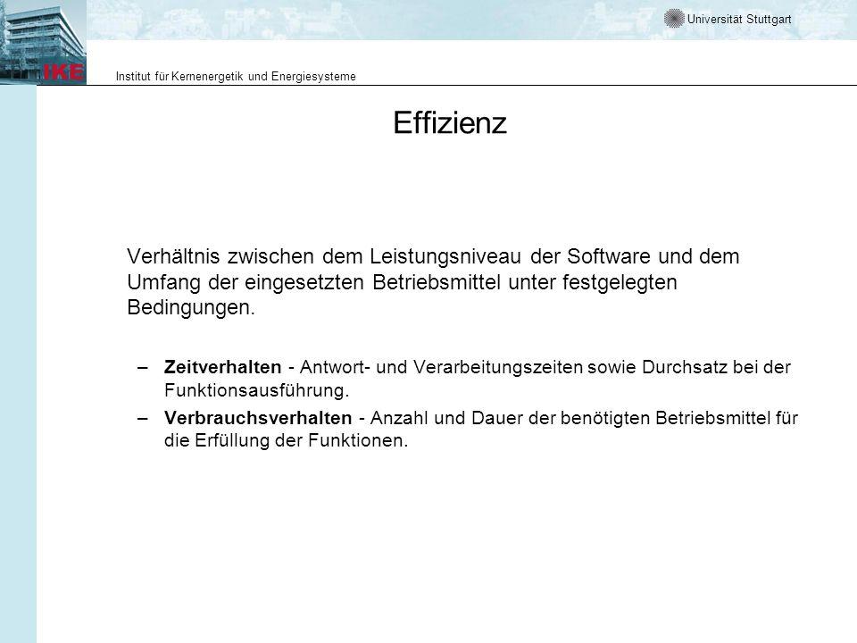 Effizienz Verhältnis zwischen dem Leistungsniveau der Software und dem Umfang der eingesetzten Betriebsmittel unter festgelegten Bedingungen.