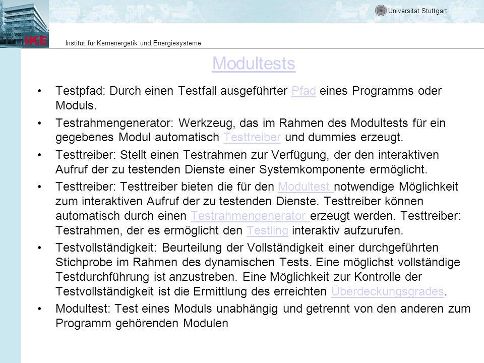 Modultests Testpfad: Durch einen Testfall ausgeführter Pfad eines Programms oder Moduls.