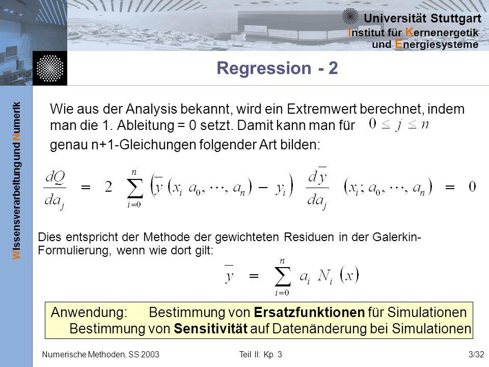 Regression - 2 Wie aus der Analysis bekannt, wird ein Extremwert berechnet, indem man die 1. Ableitung = 0 setzt. Damit kann man für.