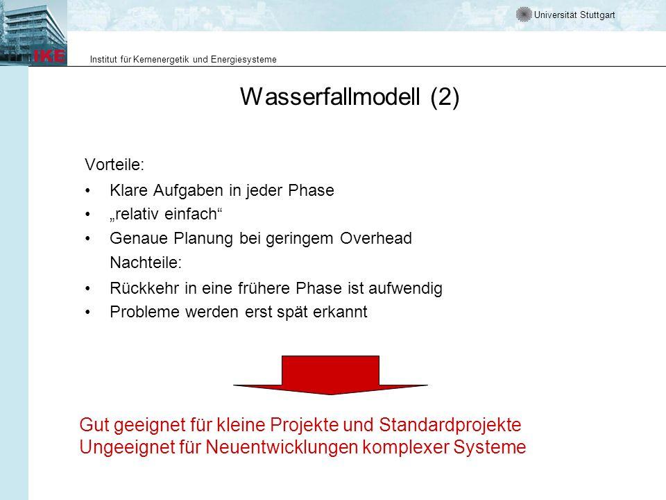 """Wasserfallmodell (2) Vorteile: Klare Aufgaben in jeder Phase. """"relativ einfach Genaue Planung bei geringem Overhead."""