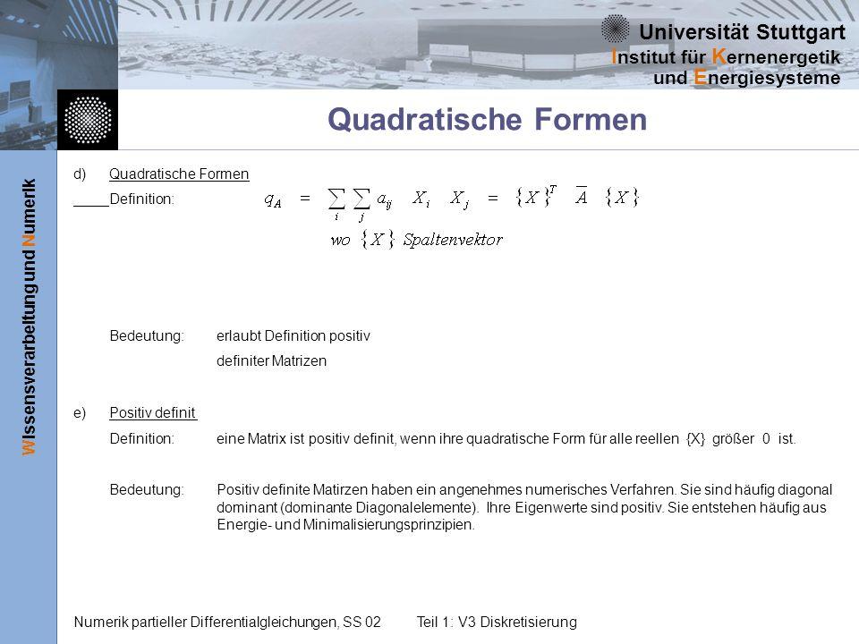 Quadratische Formen d) Quadratische Formen Definition: