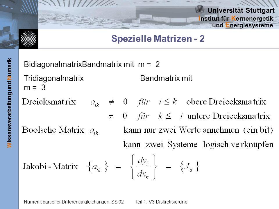 Spezielle Matrizen - 2 Bidiagonalmatrix Bandmatrix mit m = 2