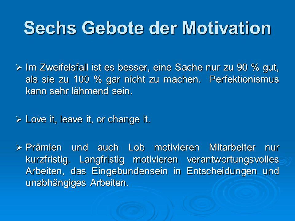 Sechs Gebote der Motivation
