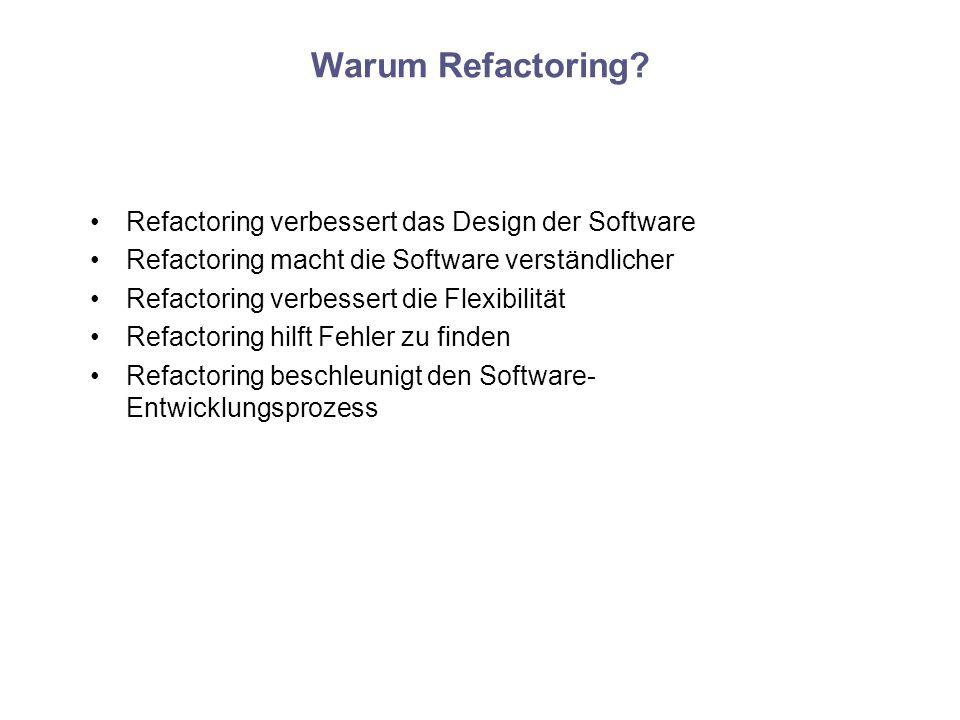 Warum Refactoring Refactoring verbessert das Design der Software