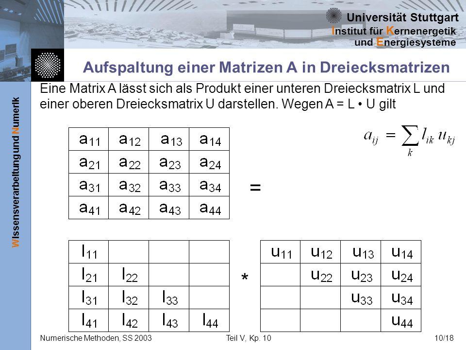 Aufspaltung einer Matrizen A in Dreiecksmatrizen
