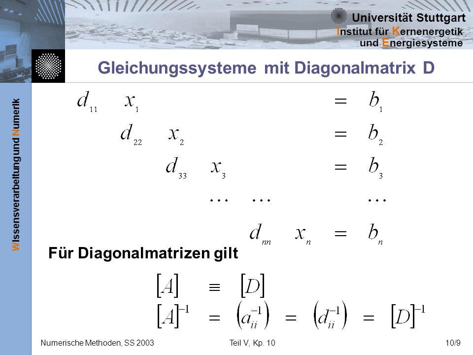 Gleichungssysteme mit Diagonalmatrix D