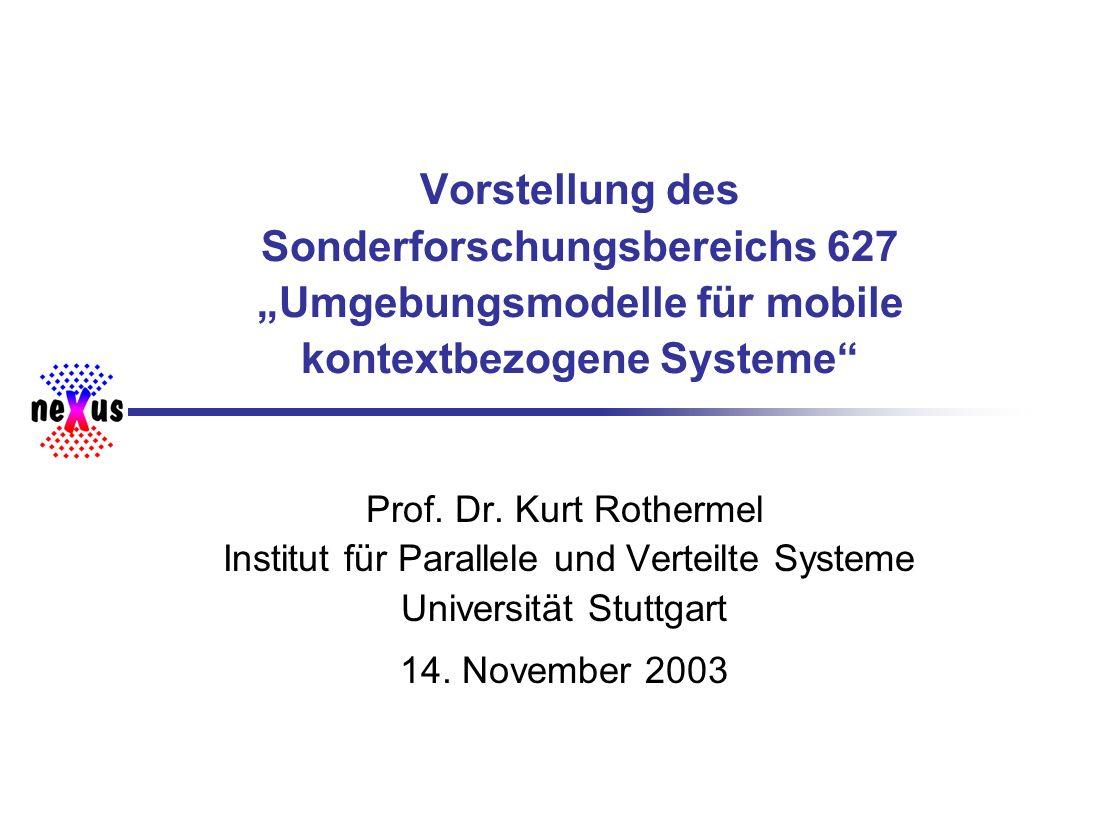 """Vorstellung des Sonderforschungsbereichs 627 """"Umgebungsmodelle für mobile kontextbezogene Systeme"""
