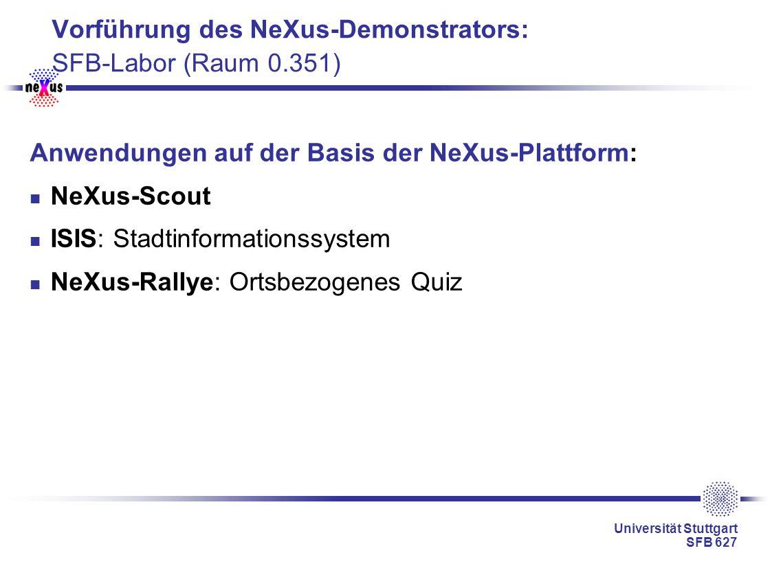 Vorführung des NeXus-Demonstrators: SFB-Labor (Raum 0.351)