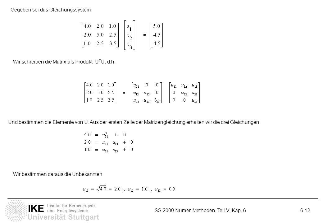 Gegeben sei das Gleichungssystem