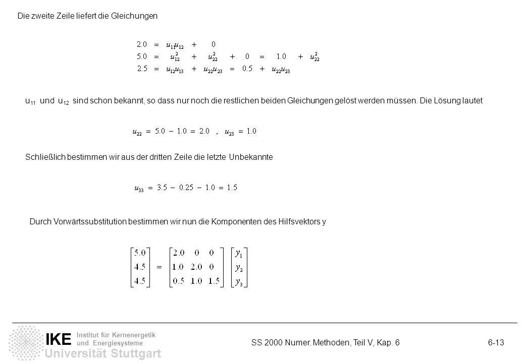 Die zweite Zeile liefert die Gleichungen