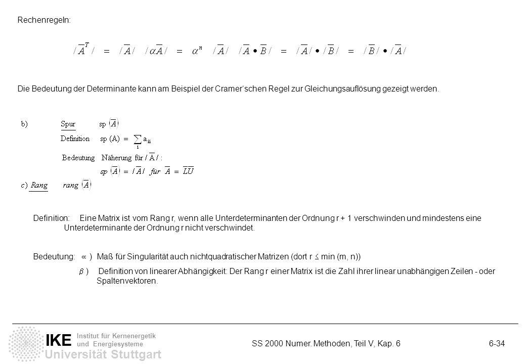 Rechenregeln: Die Bedeutung der Determinante kann am Beispiel der Cramer'schen Regel zur Gleichungsauflösung gezeigt werden.