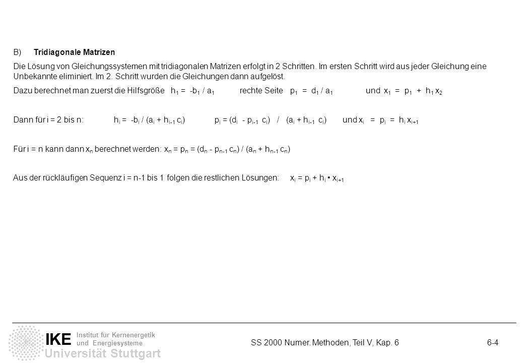 B) Tridiagonale Matrizen