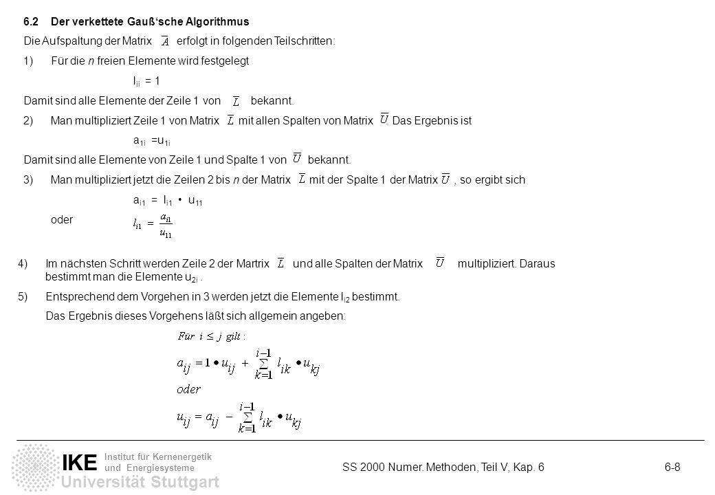 6.2 Der verkettete Gauß'sche Algorithmus