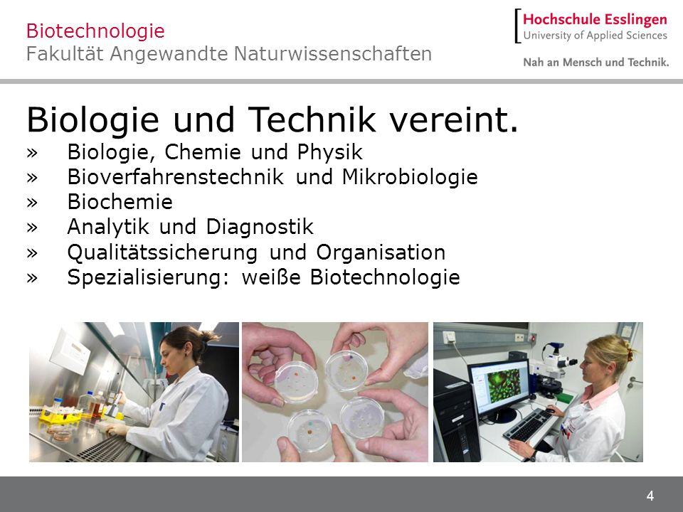 Biotechnologie Fakultät Angewandte Naturwissenschaften