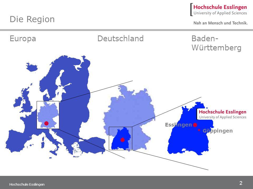 Die Region Europa Deutschland Baden- Württemberg Esslingen Göppingen