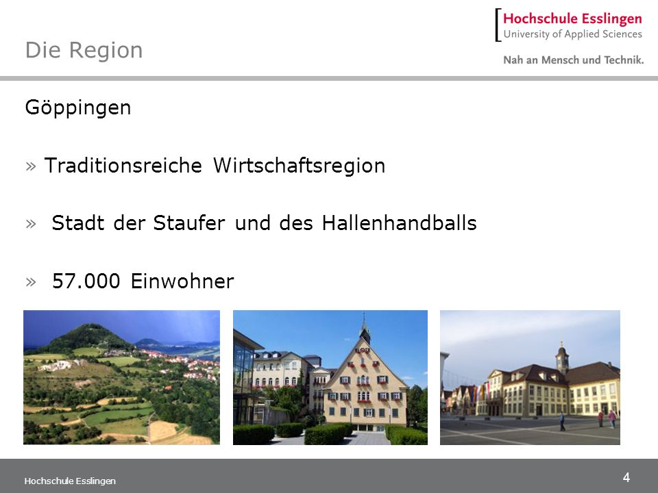 Die Region Göppingen Traditionsreiche Wirtschaftsregion
