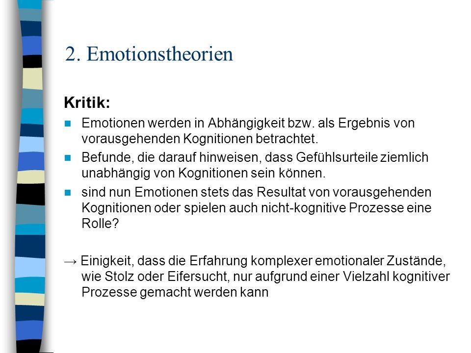 2. Emotionstheorien Kritik: